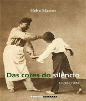 Das Cores Do Silencio
