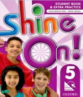 Shine On! 5 - Student Book With Online Practice Pack
