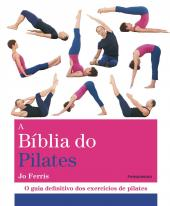Biblia Do Pilates, A