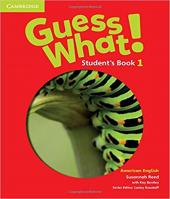 Guess What! 1 - Student´s Book - American English